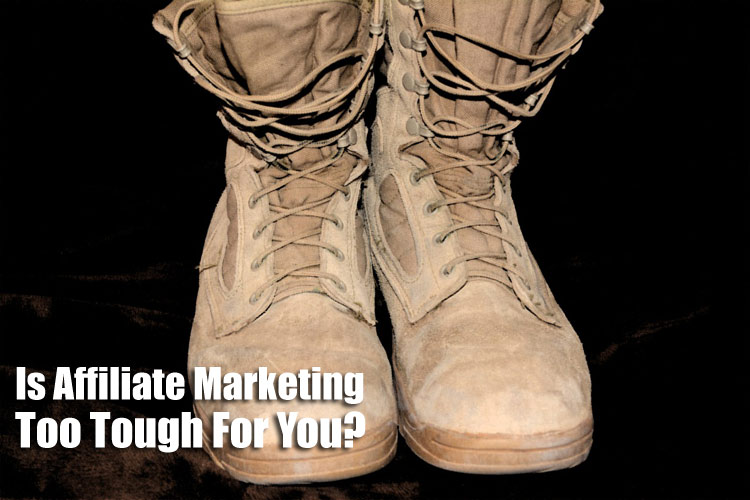 is-affiliate-marketing-tough